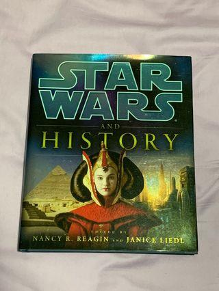 STAR WARS AND HISTORY by Nancy R. Reagin & Janice Liedl