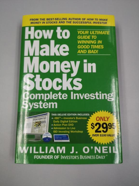 How to Make Money in Stocks - Complete Investing System (by William J. O'Neil)