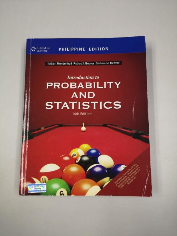 Intoduction to Probability and Statistics, 14th Edition (by William Mendenhall, Robert J. Beaver, Barbara M. Beaver)