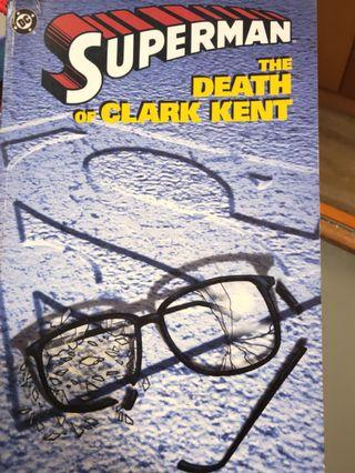 Superman: The death of Clark Kent