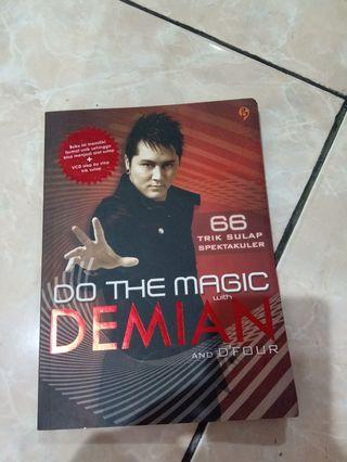 Buku Do The Magic with Demian and D'four