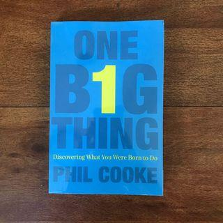 One Big Thing by Phil Cooke