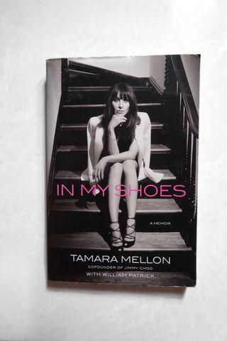 In My Shoes by Tamara Mellon ( Cofounder of Jimmy Choo)