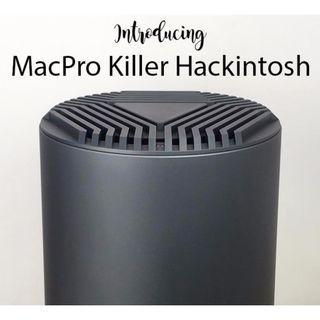 MacPro Trash Can Killer Hackintosh