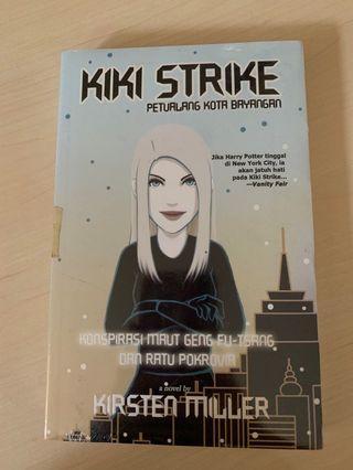 Kiki Strike Petualang Kota Bayangan