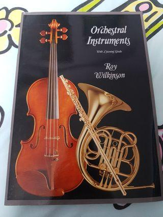 Orchestral Instruments with Listening Guide by Roy Wilkinson