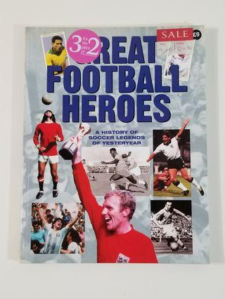GREAT FOOTBALL HEROES