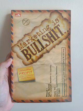 Marketing is Bullshit: Ippho Santosa