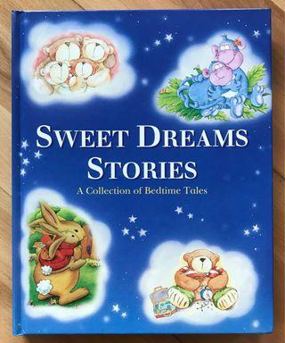 Sweet Dreams Stories ( A Collection of Bedtime Tales)