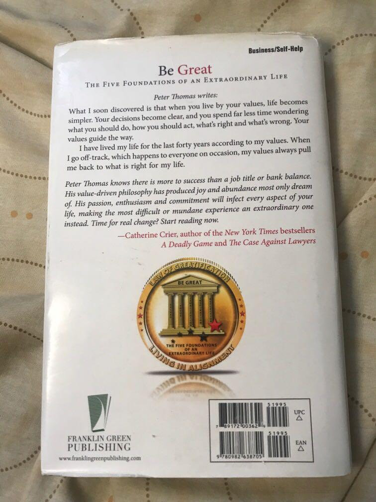 Be great. The five foundations of an extraordinary life. By Peter H. Thomas (novel)