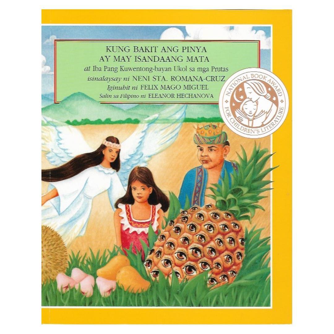 Kung Bakit ang Pinya ay may Isandaang Mata at iba pang Kwentong-Bayan ukol sa mga Prutas   Tahanan Books   Filipino   Folk Tales