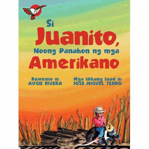 Si Juanito, Noong Panahon ng mga Amerikano   Adarna House   English Filipino Bilingual   Children's Book