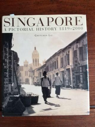 Singapore A Picturial History  1819_2000