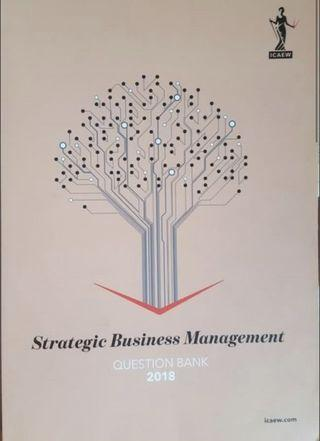 ICAEW 2018 Strategic Business Management Study Manual & Question Bank