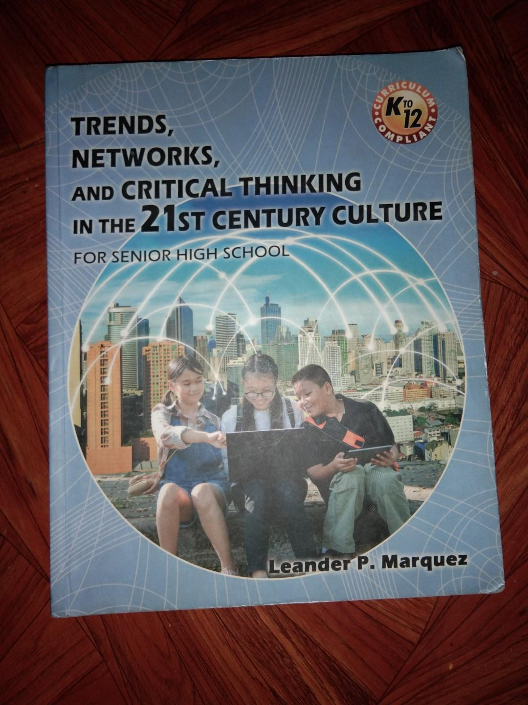 Trends, networks, and critical thinking in the 21st century culture (book for shs)