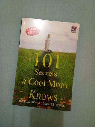 101 secrets a cool mom knows