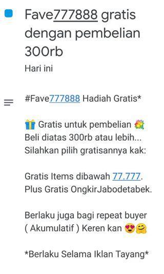 #Fave777888 Hadiah Gratis*
