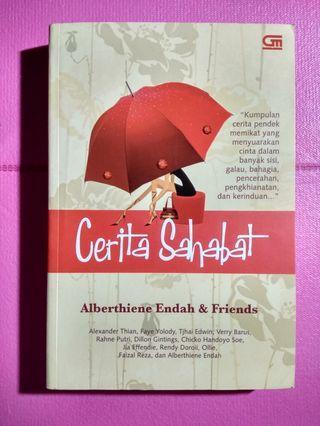 Kumpulan cerpen - Cerita Sahabat, termasuk cerpen @amrazing & Alberthiene Endah