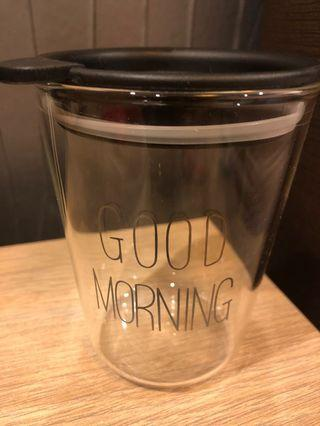Good morning clear cup with cover
