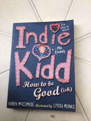 🚚 Indie Kidd How To Be Good