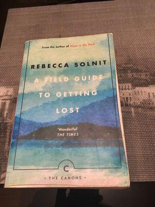 Rebecca Solnit - A field to Getting Lost