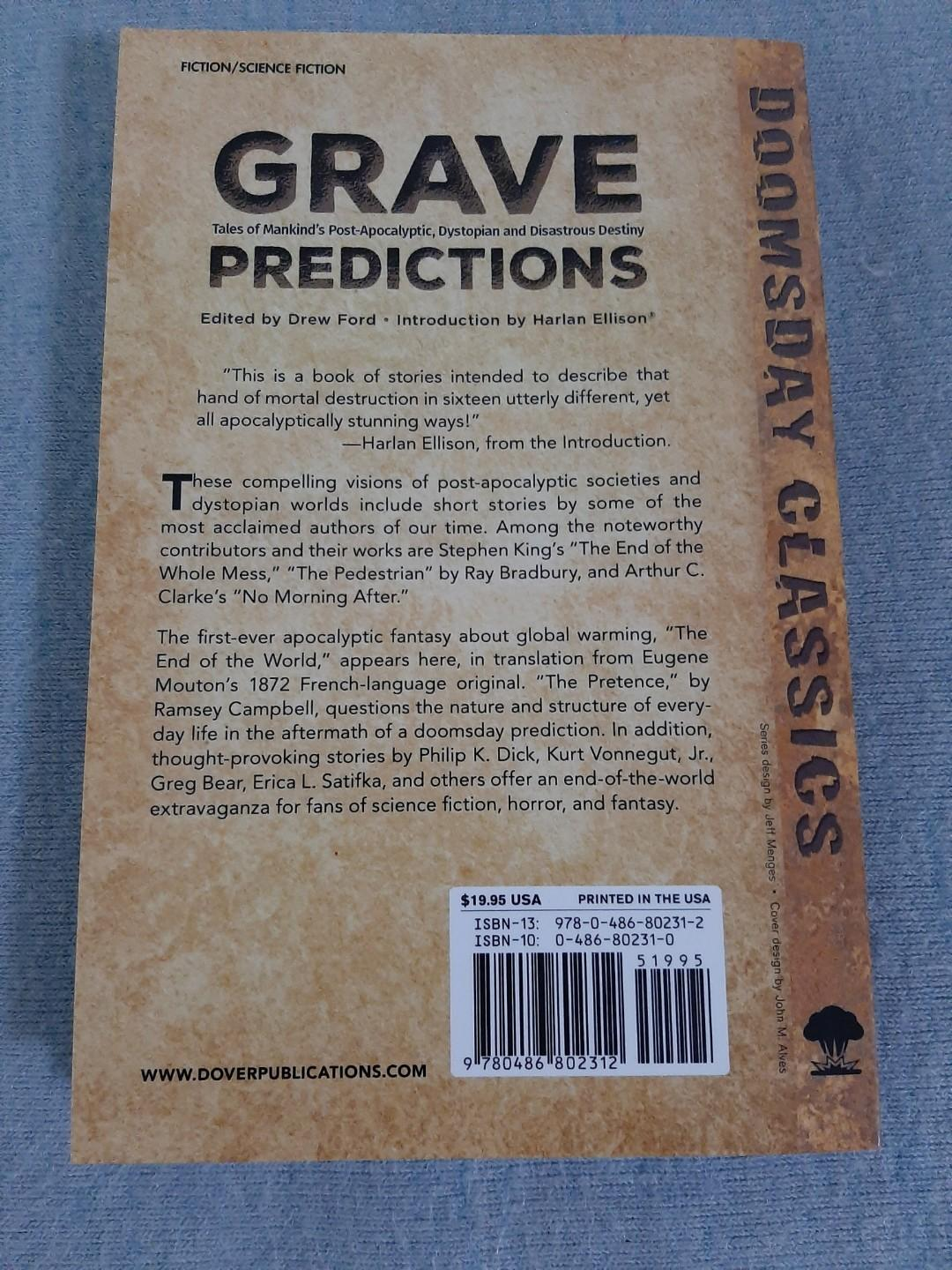 BRAND NEW: Grave Predictions: Tales of Mankind's Post-Apocalyptic, Dystopian and Disastrous Destiny