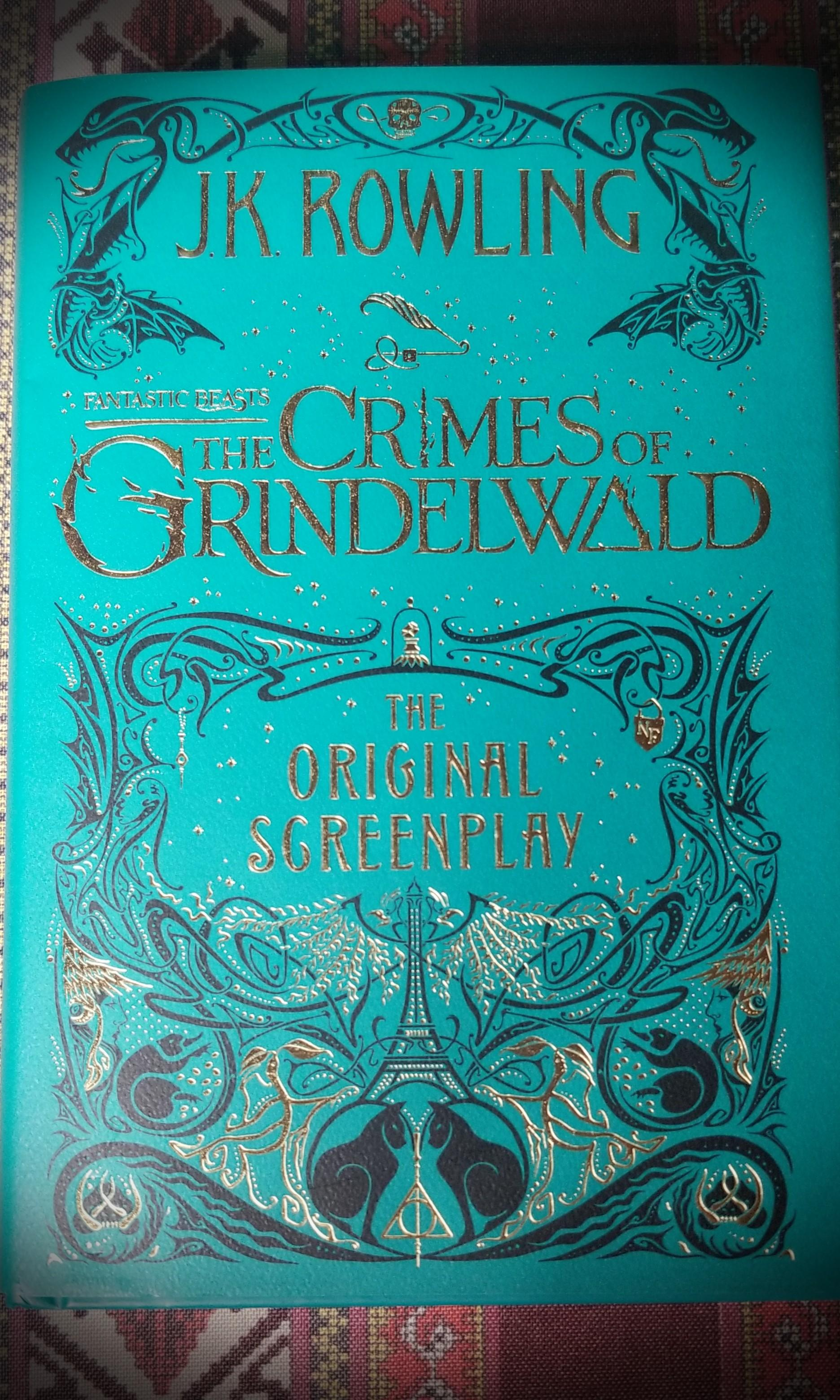 JK Rowling's Fantastic Beasts The Crimes of Grindelwald (The Original Screenplay)