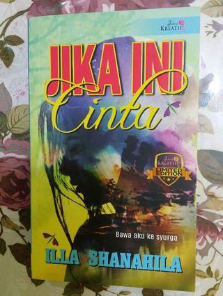 Novel LE Jika Ini Cinta, Illa Shanahila