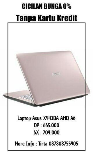 Laptop Asus X441BA AMD A6 Bisa Cicilan Tanpa Bunga