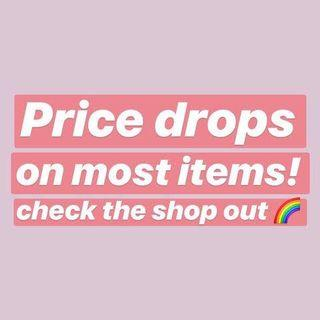 Massive Price drops store wide!