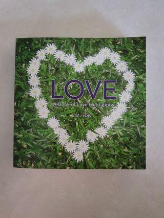 LOVE ~ A Book of Love Quotations