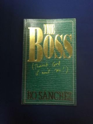 The Boss (Thank God it Ain't Me) by Bo Sanchez