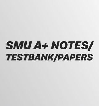 SMU A/A+ NOTES AND TESTBANKS AND SAMPLE PAPERS