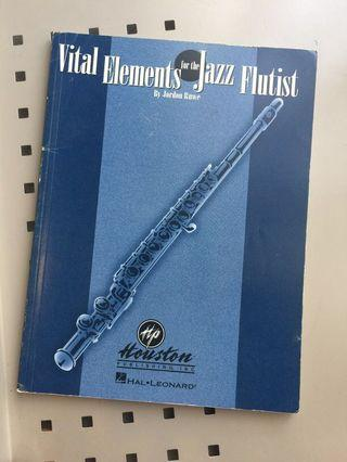 Vital Elements for the Jazz Flutist