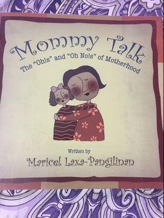 MOMMY TALK by Maricel Laxa-Pangilinan