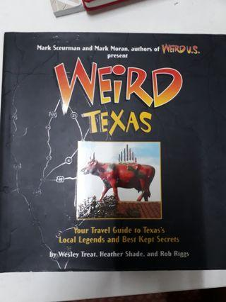 Weird TEXAS by Wesley