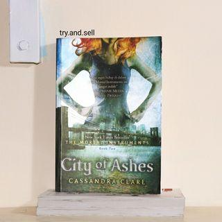 The Mortal Instrument: City of Ashes (Book Two) by Cassandra Clare