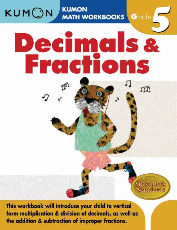 KUMON MATH WORKBOOKS: DECIMAL & FRACTIONS GRADE 5 - Educational Activity Book