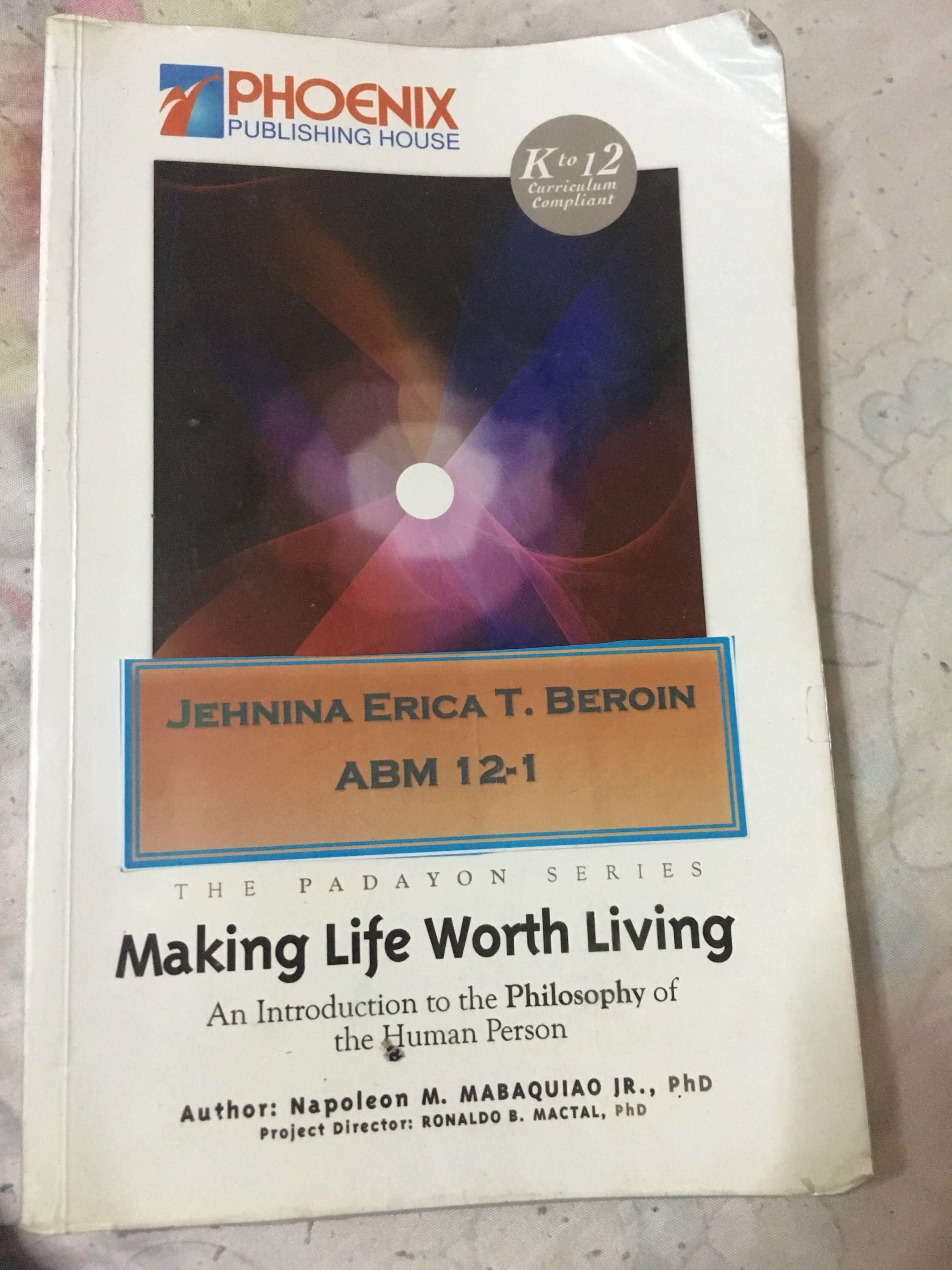 Making Life Worth Living: An Introduction to the Philosophy of the Human Person
