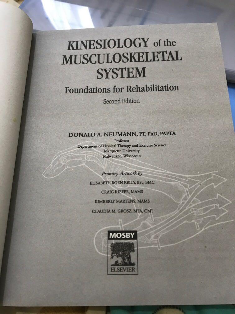 Newman's Kinesiology of the Musculoskeletal System. Foundations for Rehabilitation