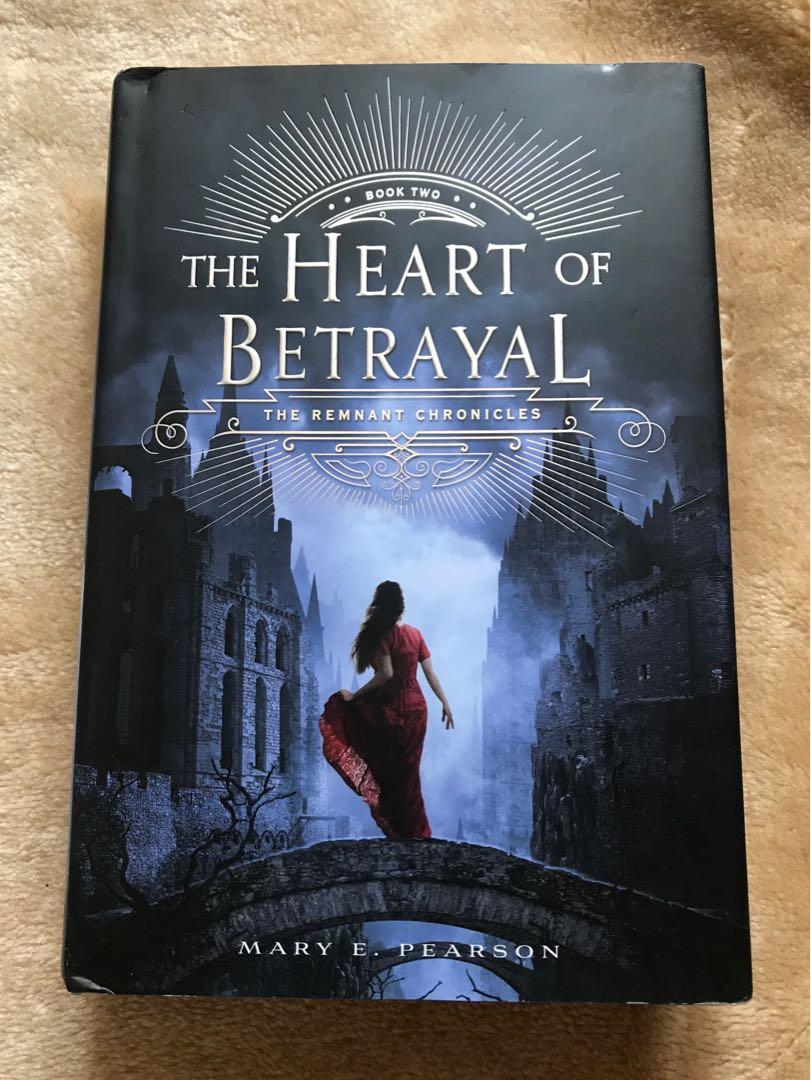 The Heart of Betrayal (The Remnant Chronicles #2) by Mary E. Pearson (Hardbound)