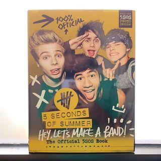 5SOS Hey, Let's Make A Band! - The Official 5SOS Book