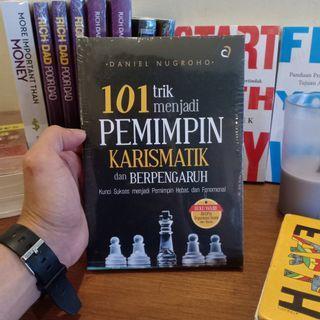 101 Trik Menjadi Pemimpin Kharismatik dan Berpengaruh karya Daniel Nugroho