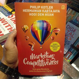 Marketing for Competitiveness karya Philip Kotler - Hermawan Kartajaya - Hooi Den Huan