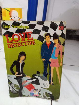 Preloved Novel Teenlit Love Detective - Luna Torashyngu