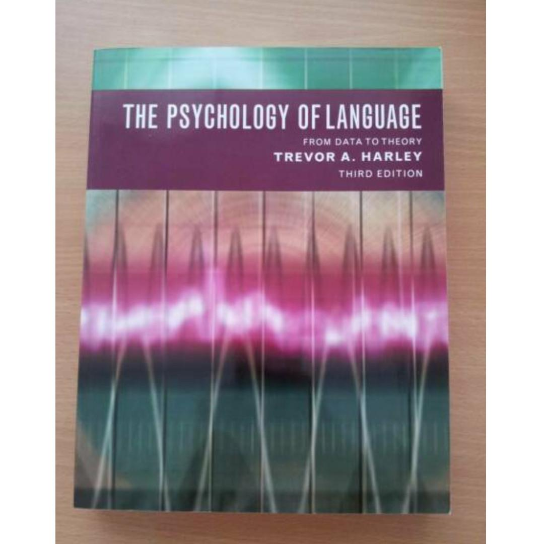 The Psychology of Language From Data to Theroy (3rd edition)