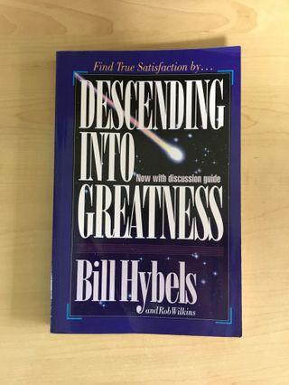 🚚 Descending into Greatness - Bill Hybels and Rob Wilkins