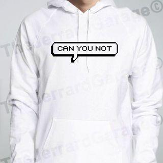 🚚 Can You Not Hoodie (Unisex)