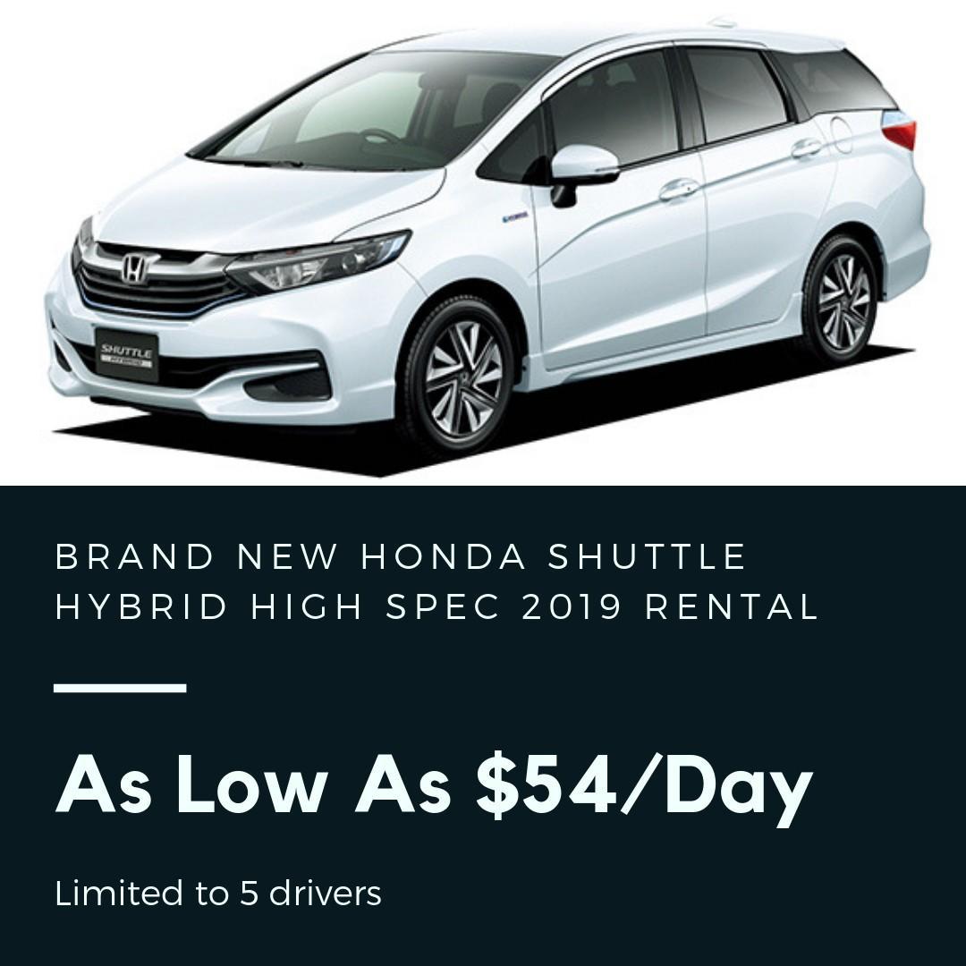 Brand New Honda Shuttle Hybrid 2019 High Spec As Low As $54/day