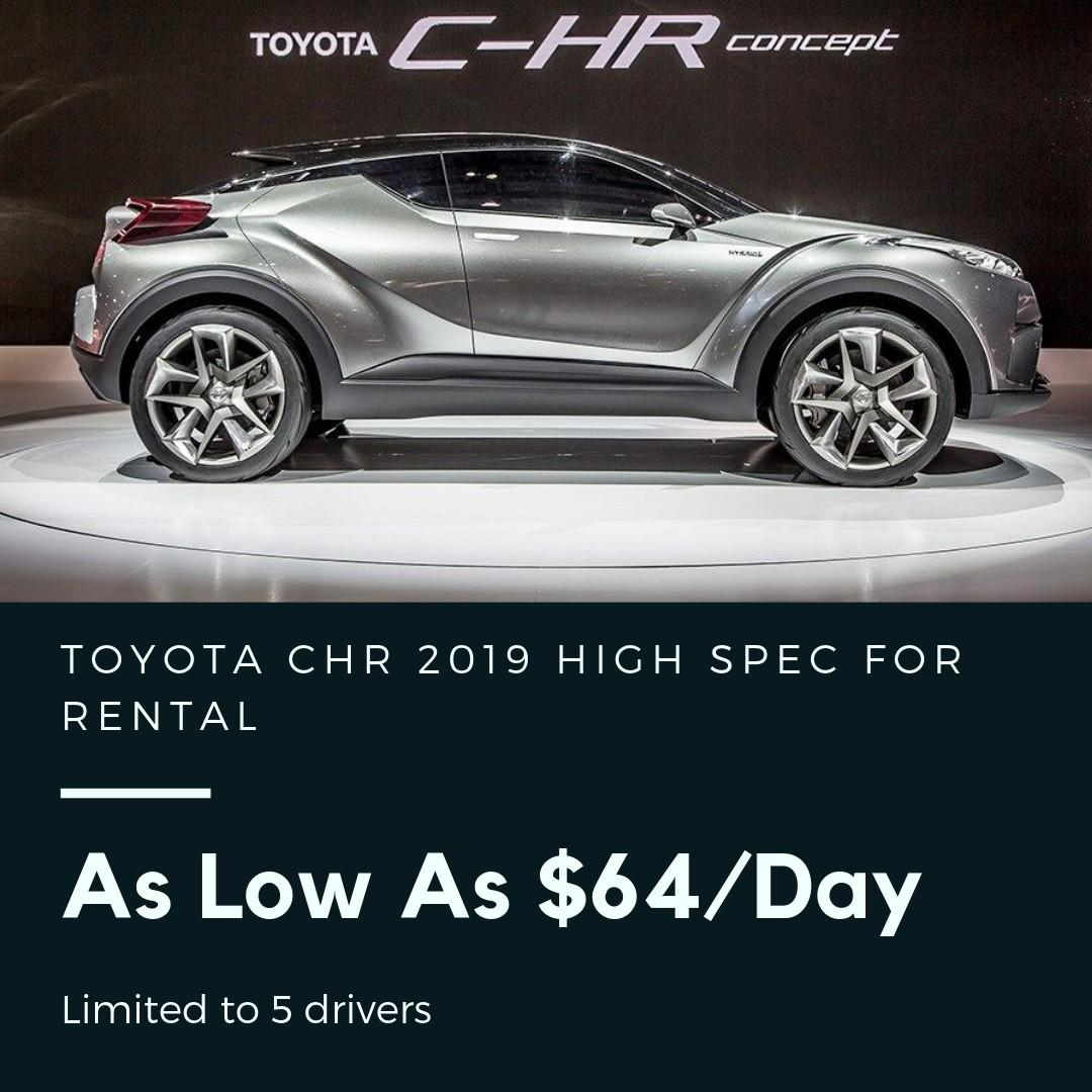 Toyota CHR Hybrid Brand New 2019 High Spec As Low As $64/day